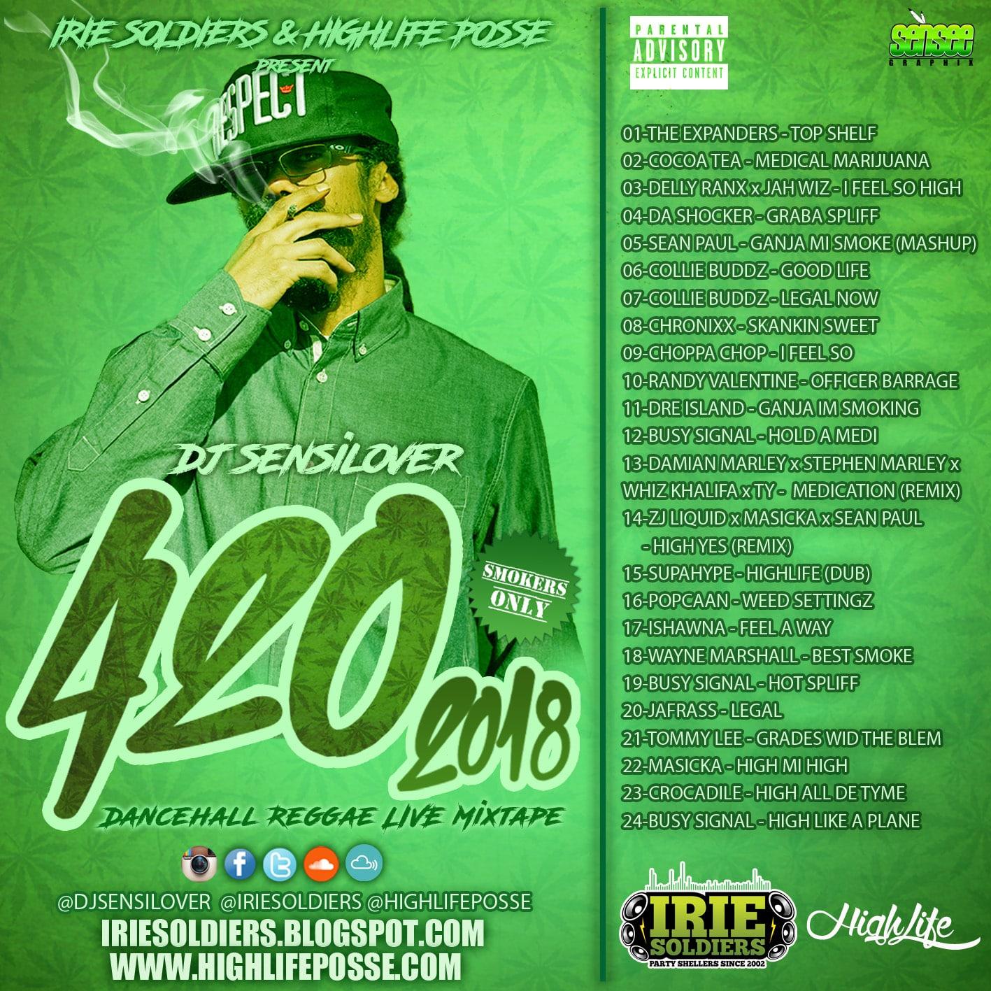 420 DANCEHALL REGGAE MIXTAPE 2018 - DJ SENSILOVER - HighLifePosse