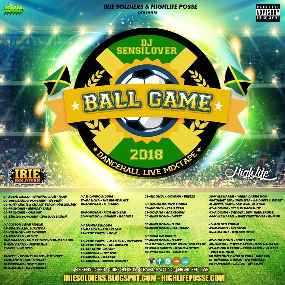 BALL GAME - DANCEHALL LIVE MIXTAPE 2018 - DJSENSILOVER - HighLifePosse