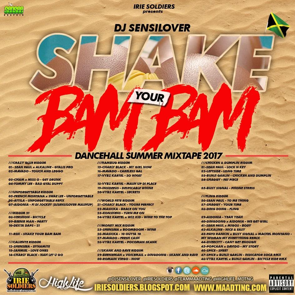 SHAKE YOUR BAM BAM - DANCEHALL SUMMER MIXTAPE 2017 - DJ SENSILOVER