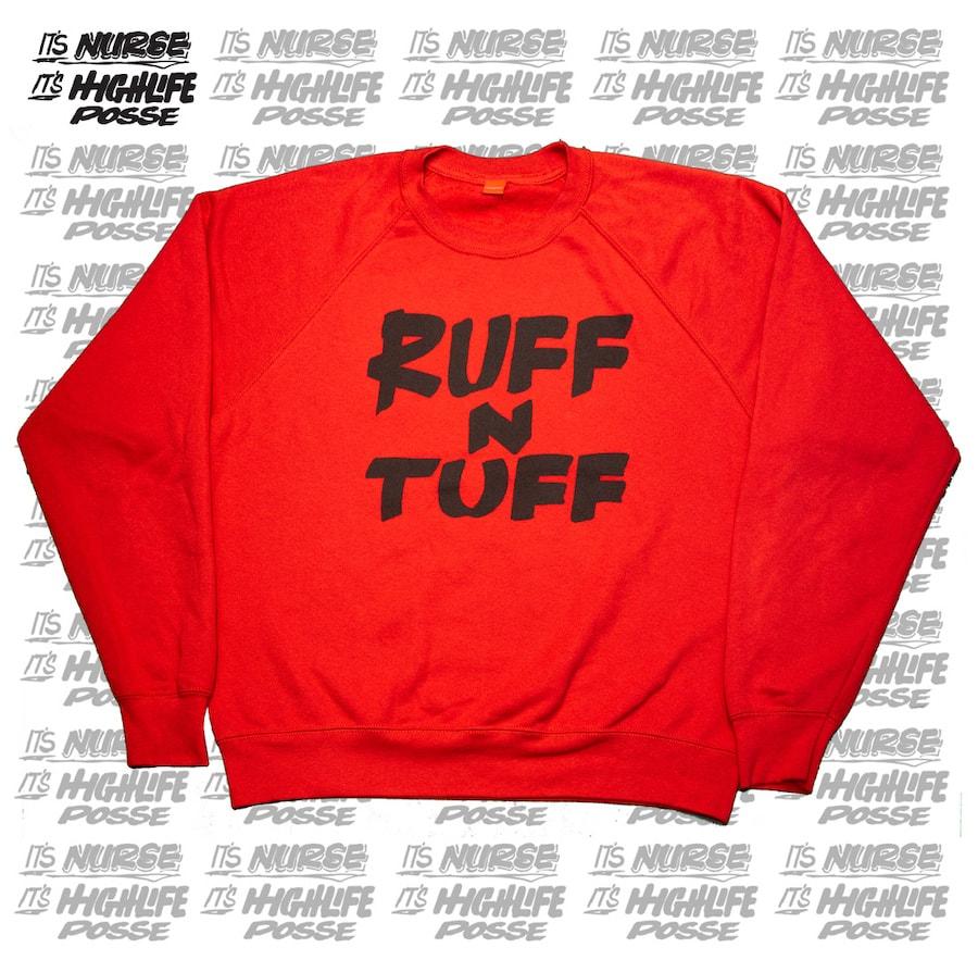 Felpa Ruff n Tuff By Nurse – Edizione limitata